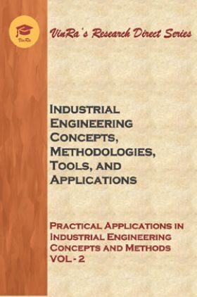 Practical Applications in Industrial Engineering Concepts and Methods Vol II