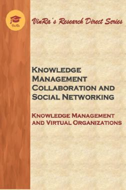Knowledge Management and Virtual Organizations Vol II
