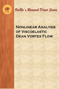Nonlinear Analysis of Viscoelastic Dean Vortex Flow