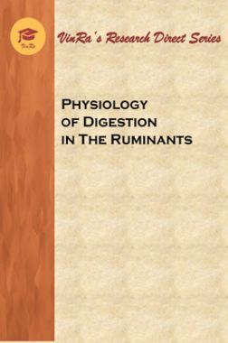 Physiology of Digestion in The Ruminants