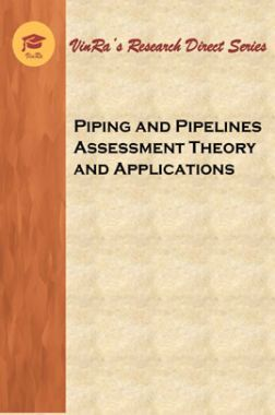 Piping and Pipelines Assessment Theory and Applications