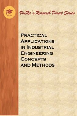 Practical Applications in Industrial Engineering Concepts and Methods