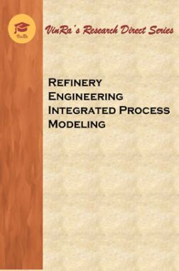 Refinery Engineering Integrated Process Modeling