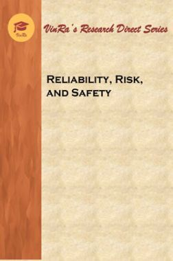 Reliability, Risk, and Safety In Engineering