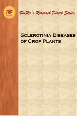 Sclerotinia Diseases of Crop Plants
