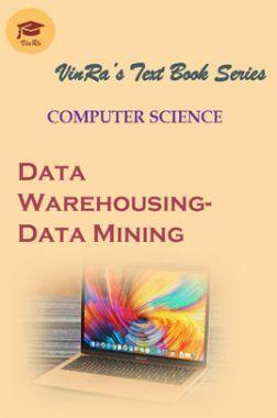 Computer Science Data Warehousing- Data Mining