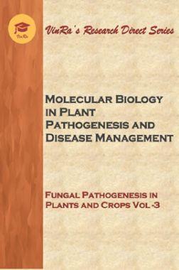 Fungal Pathogenesis in Plants and Crops Vol III