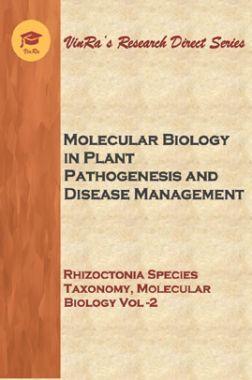 Rhizoctonia Species Taxonomy, Molecular Biology Vol II