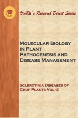 Sclerotinia Diseases of Crop Plants Vol IV