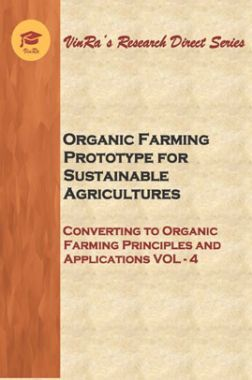 Converting to Organic Farming Principles and Applications Vol IV