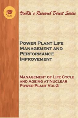 Management of Life Cycle and Ageing at Nuclear Power Plant Vol II