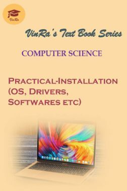 Practical-Installation (OS, Drivers, Softwares etc)