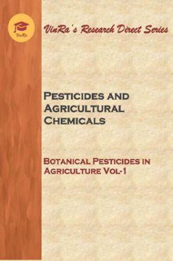 Botanical Pesticides in Agriculture Vol I