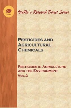 Pesticides in Agriculture and the Environment Vol II