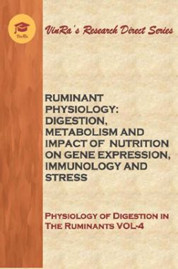 Physiology of Digestion in The Ruminants Vol IV