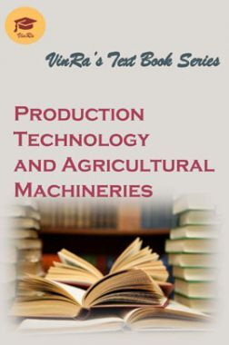 Production Technology And Agricultural Machineries