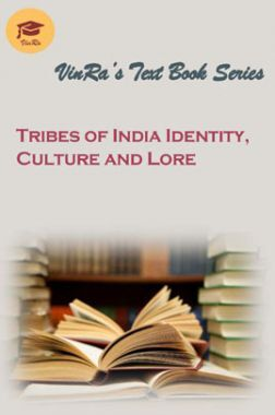 Tribes Of India Identity, Culture And Lore