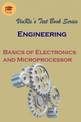 Basics of Electronics and Microprocessor