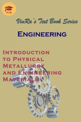 Introduction to Physical Metallurgy & Engineering Materials