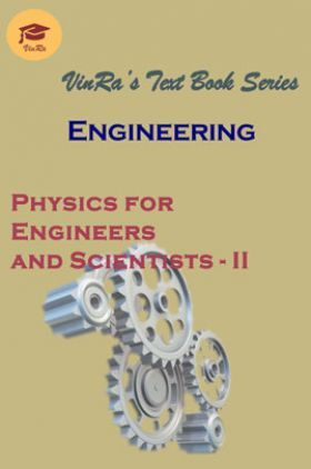 Physics for Engineers & Scientists - II