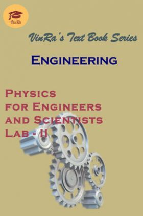 Physics for Engineers & Scientists Lab - II
