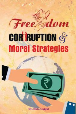 Freedom Corruption and Moral Strategies