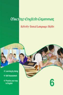 Maestro English Grammar Activity Based Language Skills Class 6