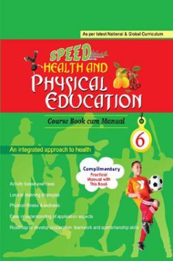 Speed Health and Physical Education For Class 6