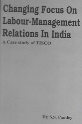 Changing Focus On Labour-Management Relations In India
