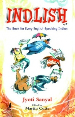 Indlish - The Book for Every English Speaking Indian