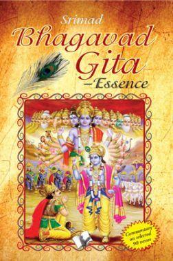 Srimad Bhagavad Gita – Essence