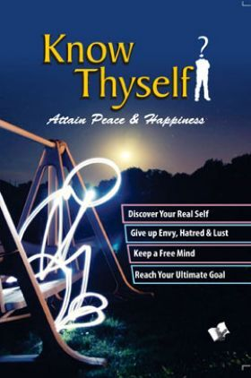 Know Thyself - Attain Peace & Happiness