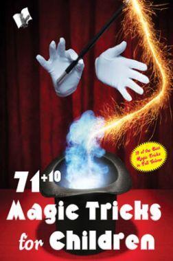 71 + 10 Magic Tricks For Children