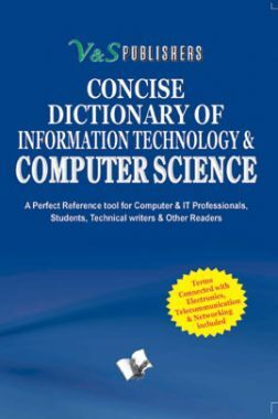 Concise Dictionary Of Information Technology & Computer Science
