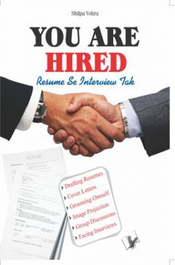 You Are Hired - Resumes Se Interviews Tak
