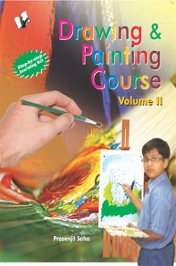Drawing & Painting Course Volume - II