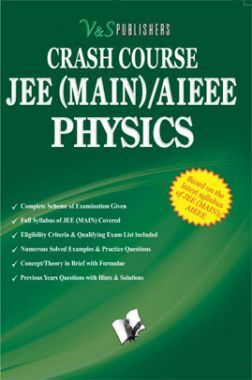 Crash Course JEE (Main) / AIEEE - Physics