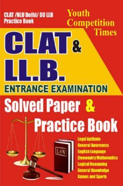 CLAT /NLU Delhi / DU LL.B. Entrance Examination Solved Paper & Practice Book