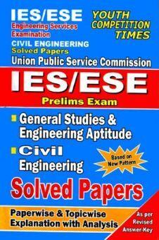 IES /ESE Prelims Exam Civil Engineering & General Studies And Engineering Apptitude Solved Papers