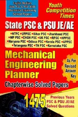 State PSC & PSU JE/ AE Mechanical Engineering Exam Planner Chapterwise Solved Papers