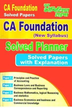 CA Foundation (New Syllabus) Solved Planner Solved Papers With Explanation