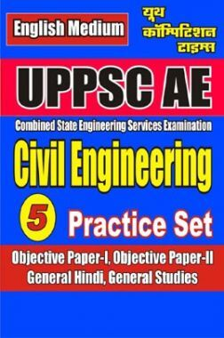 UPPSC AE Civil Engineering Practice Book - 5