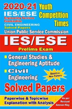 IES/ESE Prelims Exam Civil Engineering Solved Papers (2020-21)